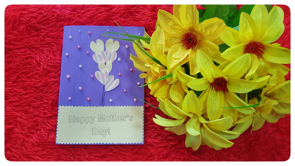 Mother's Day Hand made Card